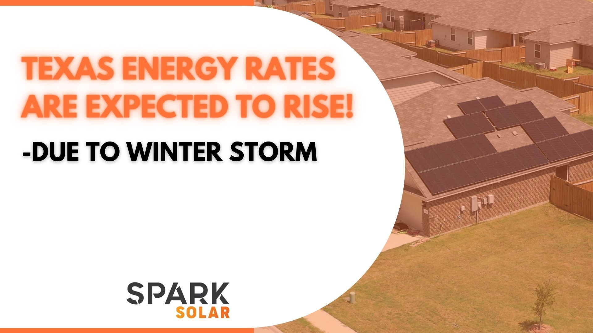 Texas Energy Rates To Rise Due To Winter Storms 2021